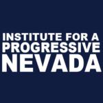 Institute For A Progressive Nevada